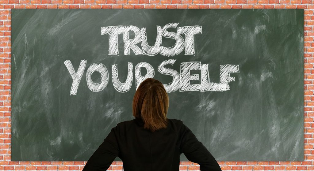 Increasing Trust in Yourself